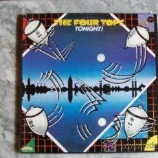 Discos de vinilo: THE FOUR TOPS-TONIGHT-LP-1981. Lote 17963857