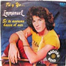 Discos de vinilo: EMMANUEL - TU Y YO - SINGLE 1982 RCA VÍCTOR BPY. Lote 17870336