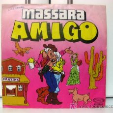 Discos de vinilo: MASSARA - AMIGO - SINGLE 1980 MOVIEPLAY BPY. Lote 17873885