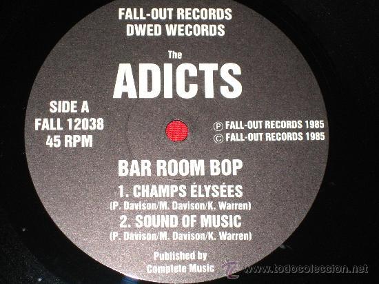 Discos de vinilo: UK GB *** THE ADICTS *** BAR ROOM BOP +3 *** 1985 MAXI *** FALL OUT *** PUNK OI KBD *** ORIGINAL *** - Foto 3 - 25486126