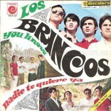 Discos de vinilo: LOS BRINCOS 3 ESTUPENDOS SINGLES, NADIE TE QUIERE MAS, UN SORBITO DE CHAMPAGNE, LOLA. NOVOLA.. Lote 27086298