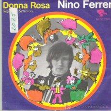 Discos de vinilo: NINO FERRER - DONNA ROSA ** 1969 RIVIERA ITALIA **. Lote 19154207