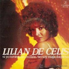 Discos de vinilo: LILIAN DE CELIS SINGLE SELLO COLUMBIA AÑO 1972 . Lote 17954125