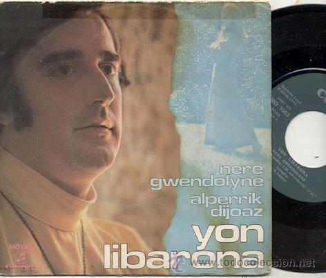 SINGLE 45 RPM / YON LIBARONA ( EUROVISION ) NERE GWENDOLYNE /// EDITADO POR COLUMBIA 1970 (Música - Discos - Singles Vinilo - Festival de Eurovisión)