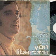 Discos de vinilo: SINGLE 45 RPM / YON LIBARONA ( EUROVISION ) NERE GWENDOLYNE /// EDITADO POR COLUMBIA 1970. Lote 17980830
