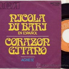Discos de vinil: SINGLE 45 RPM / NICOLA DI BARI EN ESPAÑOL / CORAZON GITANO // EDITADO POR RCA ESPAÑA . Lote 25795354