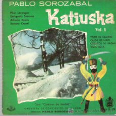 Discos de vinilo: PABLO SOROZABAL - KATIUSKA VOL 1 ** EP HISPAVOX 1959. Lote 18022451