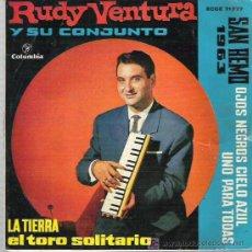 Discos de vinilo: RUDY VENTURA Y SU CONJUNTO - SAN REMO 1963 *EL TORO SOLITARIO ** EP COLUMBIA 1962. Lote 18022780