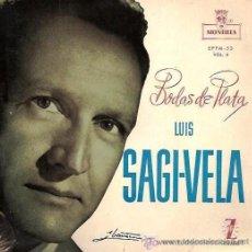 Discos de vinilo: LUIS SAGI - VELA - BODAS DE PLATA - 1958. Lote 20501573