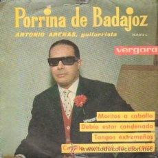 Dischi in vinile: PORRINA DE BADAJOZ MORITOS A CABALLO / DEBIA ESTAR CONDENADO / TANGOS EXTREMEÑOS / CASTILLO QUE EST. Lote 18040730