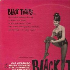 Discos de vinilo: BANDA SONORA DEL FILM BLACK TIGHTS LP SELLO RCA VICTOR CON CYD CHARISSE ZIZI JEANMAIRE.... Lote 18060308