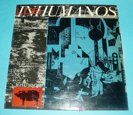 LOS INHUMANOS. MAXI-SINGLE. EPIC. 1984 (Música - Discos de Vinilo - Maxi Singles - Grupos Españoles de los 70 y 80)