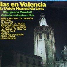 Discos de vinilo: BANDA UNION MUSICAL DE LIRIA,FALLAS DE VALENCIA DEL 72. Lote 18088107