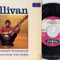 Discos de vinilo: SULLIVAN EP FRENCH FREAKBEAT SITAR VOGUE P/C SPAIN. Lote 27174281