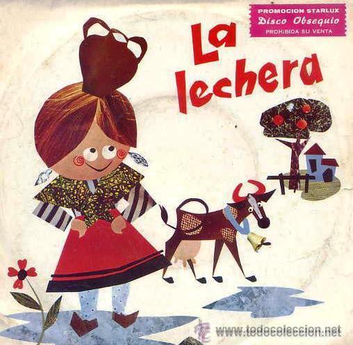 LA LECHERA - CUENTO INFANTIL, 1967 (Música - Discos - Singles Vinilo - Música Infantil)