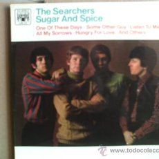 Discos de vinilo: THE SEARCHERS ---- SUGAR AND SPICE. Lote 18146600