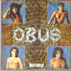 Discos de vinilo: OBUS - MENTIROSO - CHAPA DISCOS 1986. Lote 18159875