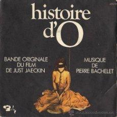 Discos de vinilo: HISTOIRE D'O - BSO - PIERRE BACHELET (EDITADO EN FRANCIA). Lote 55060487