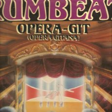 Discos de vinilo: MAXI SINGLE RUMBA : RUMBEAT - OPERA-GIT (OPERA GITANA). Lote 29875923