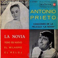 Discos de vinilo: ANTONIO PRIETO ··· LA NOVIA / TODO ES NUEVO / EL MILAGRO / EL RELOJ - (EP 45 RPM). Lote 25166617