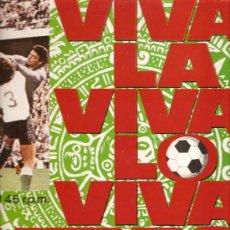 Discos de vinilo: MAXI FUTBOL: MEXICO´86 : VIVA-LA, VIVA-LO + PLATINI . Lote 18183801