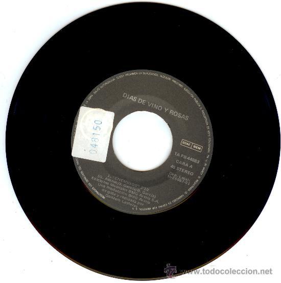 Discos de vinilo: DIAS DE VINO Y ROSAS - SINGLE VINILO - PRE AMARAL - ULTRARAREZA INENCONTRABLE!! - Foto 3 - 18240534
