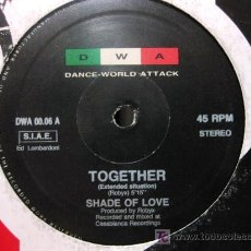 Discos de vinilo: SHADE OF LOVE - TOGETHER - MAXI DWA (DANCE WORLD ATTACK) 1989 (HOUSE) BPY. Lote 26467842