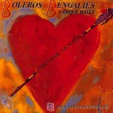 Discos de vinilo: BOLEROS BENGALÍES Y COQUE MALLA (RONALDOS) - CIRCULOS VICIOSOS. Lote 24983843