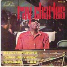 Discos de vinilo: RAY CHARLES - ESE VIEJO Y AFORTUNADO SOL ** EP HISPAVOX 1963. Lote 18319331