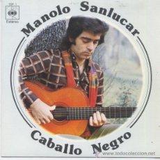 Discos de vinil: MANOLO SANLUCAR,CABALLO NEGRO DEL 75. Lote 18323976