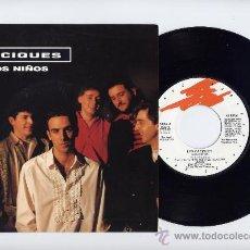 Discos de vinilo: LOS CACIQUES. PROMO 45. LOS NIÑOS. GRABACIONES ACCIDENTALES. . Lote 26922628