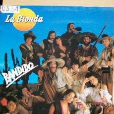 Discos de vinilo: LA BIONDA-BANDIDO-LP-1979. Lote 18506576