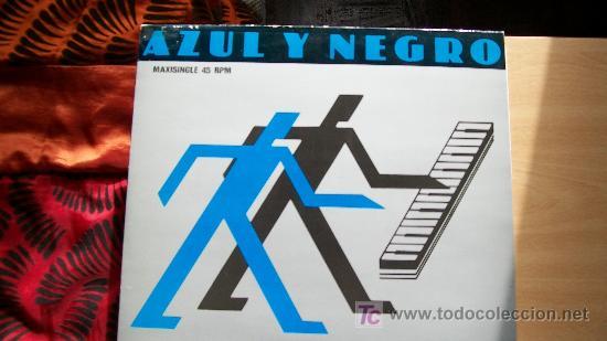 AZUL Y NEGRO-LA NOCHE-MAXI 45 RPM-1982- (Música - Discos de Vinilo - Maxi Singles - Grupos Españoles de los 70 y 80)