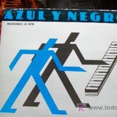 Discos de vinilo: AZUL Y NEGRO-LA NOCHE-MAXI 45 RPM-1982-. Lote 19602648