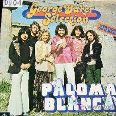 Discos de vinilo: GEORGE BAKER SELECTION-PALOMA BLANCA-1975. Lote 18499734