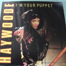 Discos de vinilo: HAYWOODE - I´M YOUR PUPPET - MAXISINGLE CON POSTER. Lote 18467521