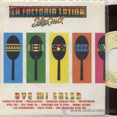 Discos de vinilo: SINGLE 45 RPM / LA FACTORIA LATINA / OYE MI SALSA . Lote 18477285