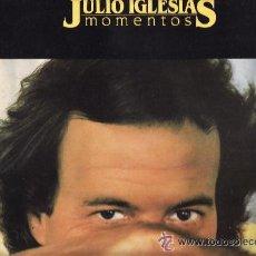 Discos de vinilo: JULIO IGLESIAS LP MOMENTOS PORTADA DOBLE CON LETRA DE CANCIONES 1982 CBS SPA. Lote 18477809