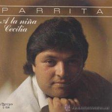Discos de vinilo: PARRITA - A LA NIÑA CECILIA / EMBRUJAO - 1983. Lote 23061717