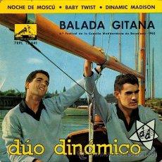 Discos de vinilo: DUO DINAMICO ··· BALADA GITANA / NOCHE DE MOSCU / BABY TWIST / DINAMIC MADISON - (EP 45 RPM). Lote 25767122