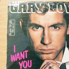 Discos de vinilo: GARY LOW-I WANT YOU-MAXI 45 RPM-1983-. Lote 19190120