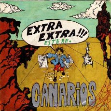 Discos de vinilo: CANARIOS ··· EXTRA - EXTRA!! / REACHIN' OUT - (SINGLE 45 RPM). Lote 25795887