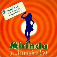 Discos de vinilo: MODULOS ··· TODO TIENE SU FIN / NADA ME IMPORTA - (SINGLE 45 RPM). Lote 25795893