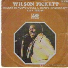 Discos de vinilo: WILSON PICKETT - TRAEME DE NUEVO A CASA A TIEMPO MAQUINA Nº 9 ** HISPAVOX 1970 DIFICIL. Lote 19765226