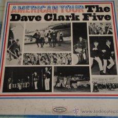 Discos de vinilo: THE DAVE CLARK FIVE ( AMERICAN TOUR ) USA LP33 EPIC 'ESPECIAL COLECCIONISTAS'. Lote 18561559