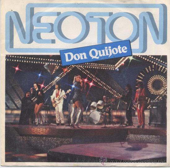 NEOTON,DON QUIJOTE DEL 80 (Música - Discos - Singles Vinilo - Pop - Rock - Extranjero de los 70)