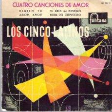 Discos de vinilo: LOS CINCO LATINOS - DIMELO TU ** EP FONTANA 1959. Lote 18598112