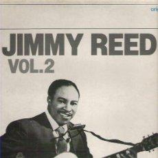 Discos de vinilo: JIMMY REED - VOL 2 ** DIAL DISCOS 1982. Lote 18598691
