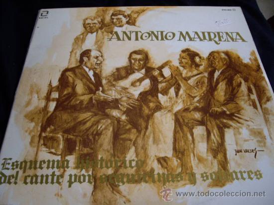 ANTONIO MAIRENA-ESQUEMA HISTORICO DEL CANTE POR SEGUIRILLAS Y SOLEARES-DOBLE LP (Música - Discos - LP Vinilo - Flamenco, Canción española y Cuplé)