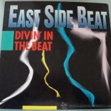 Discos de vinilo: EAST SIDE BEAT - DIVIN´ IN THE BEAT - MAXISINGLE 4 MIXES. Lote 18645687